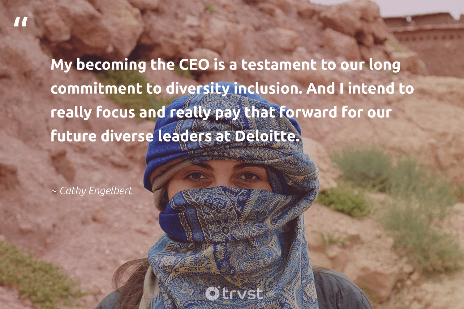 """""""My becoming the CEO is a testament to our long commitment to diversity inclusion. And I intend to really focus and really pay that forward for our future diverse leaders at Deloitte.""""  - Cathy Engelbert #trvst #quotes #diversity #inclusion #focus #discrimination #representationmatters #giveback #weareallone #dotherightthing #bethechange #socialchange"""