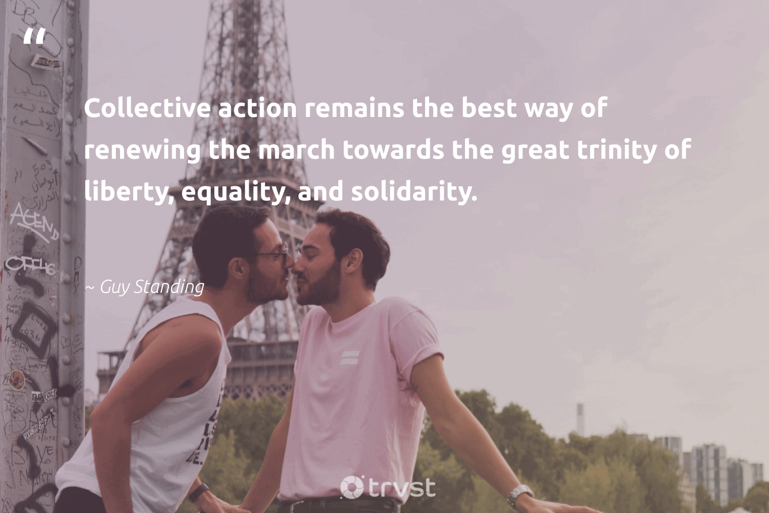 """""""Collective action remains the best way of renewing the march towards the great trinity of liberty, equality, and solidarity.""""  - Guy Standing #trvst #quotes #equality #collectiveaction #equalrights #socialgood #giveback #dogood #equalopportunity #socialchange #bethechange #dosomething"""