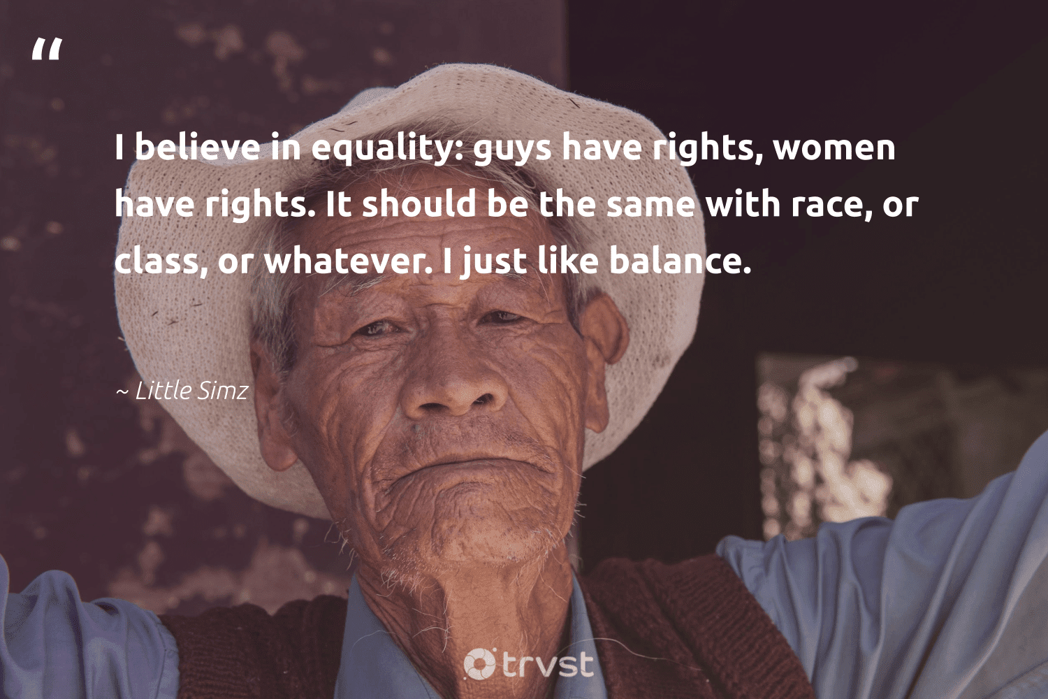 """""""I believe in equality: guys have rights, women have rights. It should be the same with race, or class, or whatever. I just like balance.""""  - Little Simz #trvst #quotes #women #balance #healthyfood #socialchange #changemakers #changetheworld #healthylifestyle #giveback #togetherwecan #dotherightthing"""
