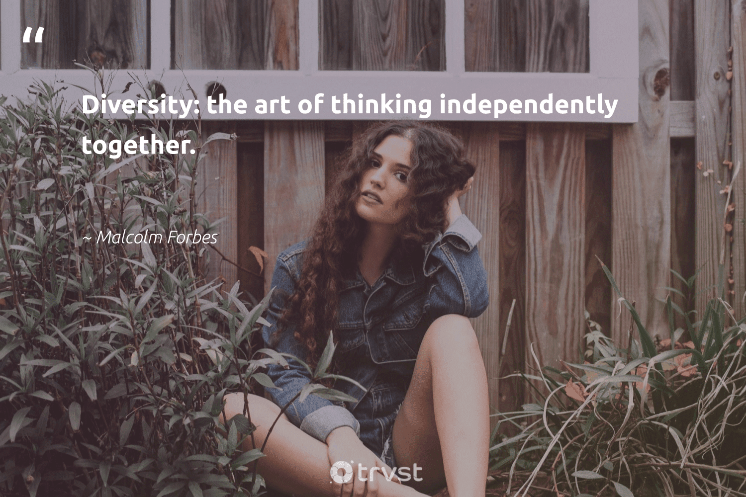 """""""Diversity: the art of thinking independently together.""""  - Malcolm Forbes #trvst #quotes #socialgood #thinkgreen #weareallone #dogood #giveback #socialimpact #bethechange #planetearthfirst #makeadifference #beinspired"""