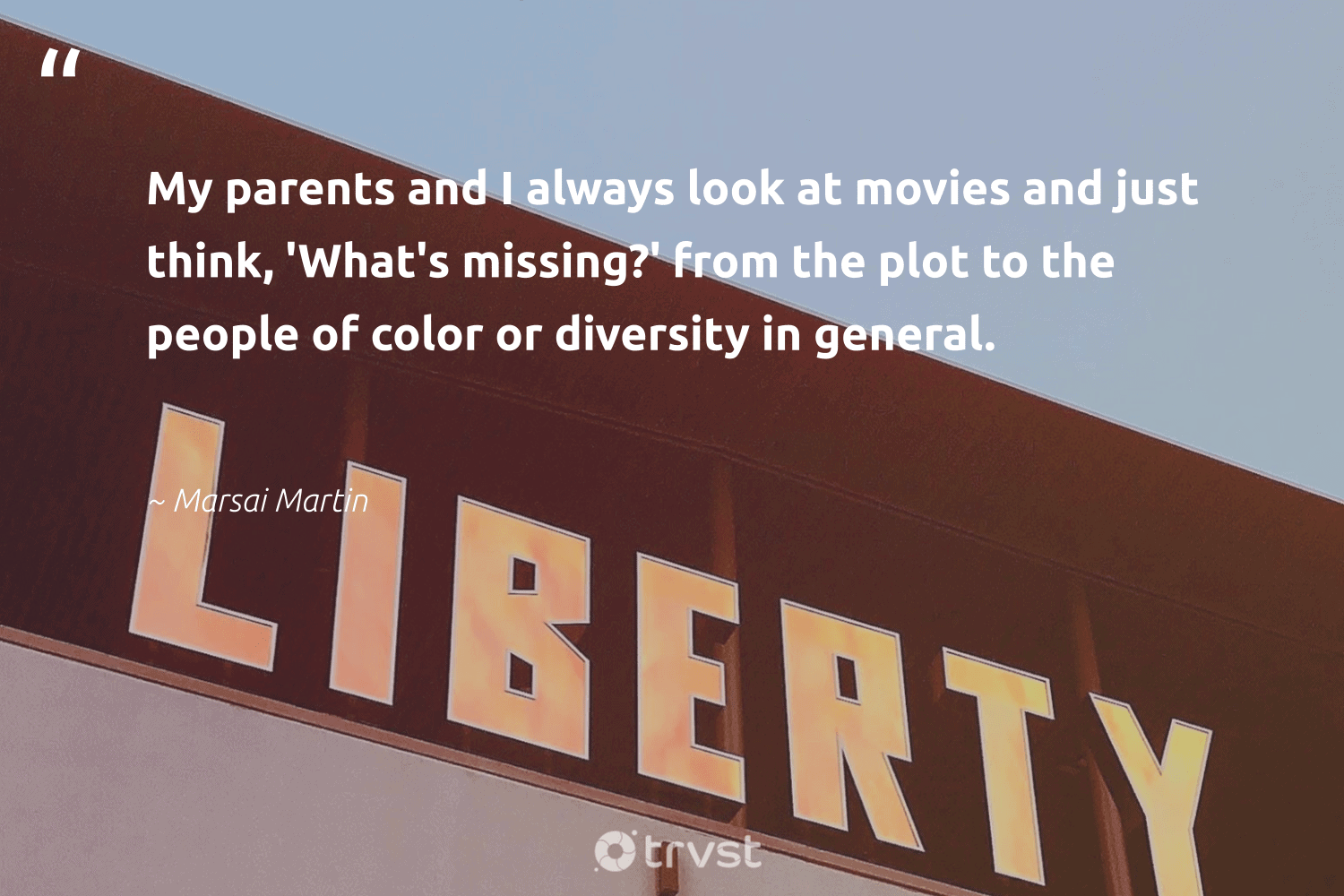 """""""My parents and I always look at movies and just think, 'What's missing?' from the plot to the people of color or diversity in general.""""  - Marsai Martin #trvst #quotes #diversity #peopleofcolor #discrimination #inclusion #makeadifference #socialgood #bethechange #representationmatters #socialchange #weareallone"""