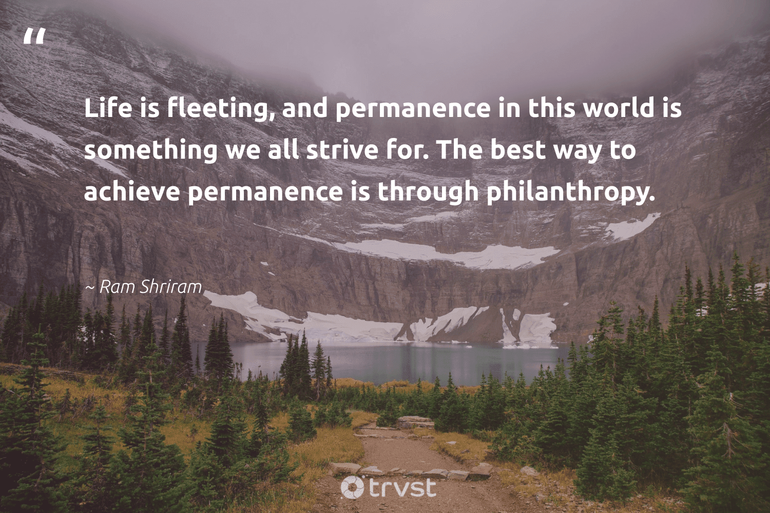 """""""Life is fleeting, and permanence in this world is something we all strive for. The best way to achieve permanence is through philanthropy.""""  - Ram Shriram #trvst #quotes #philanthropy #philanthropic #togetherwecan #giveforthefuture #collectiveaction #changemakers #itscooltobekind #dotherightthing #planetearthfirst #beinspired"""