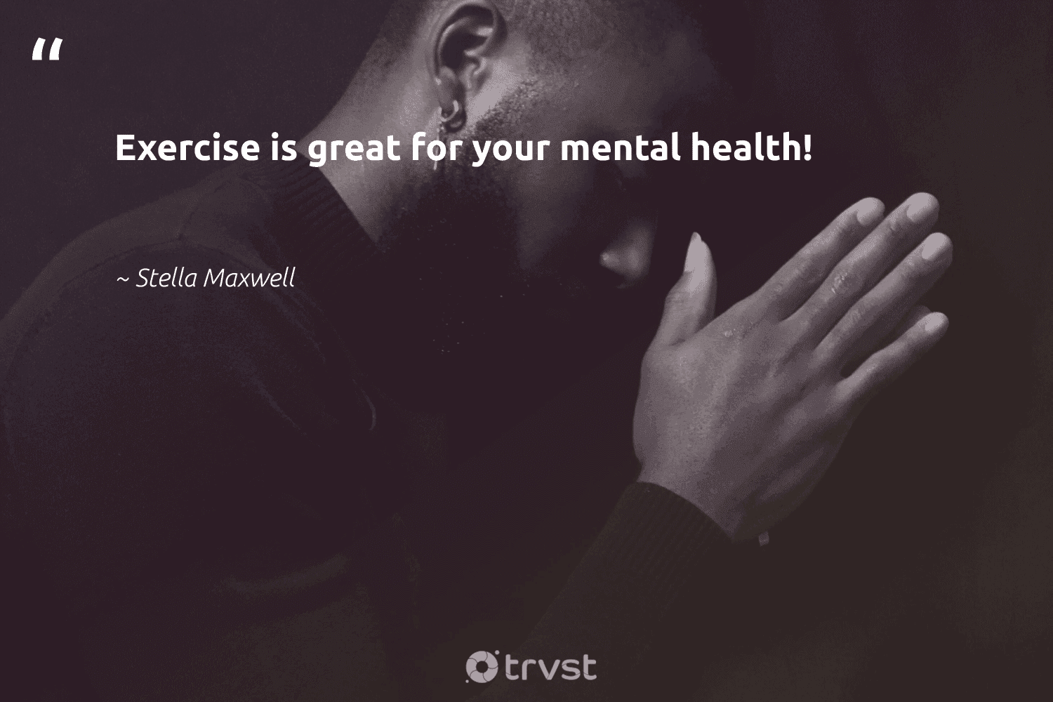 """""""Exercise is great for your mental health!""""  - Stella Maxwell #trvst #quotes #fitness #exercise #health #begreat #collectiveaction #fitnessgoals #mindset #togetherwecan #dotherightthing #bodypositive"""