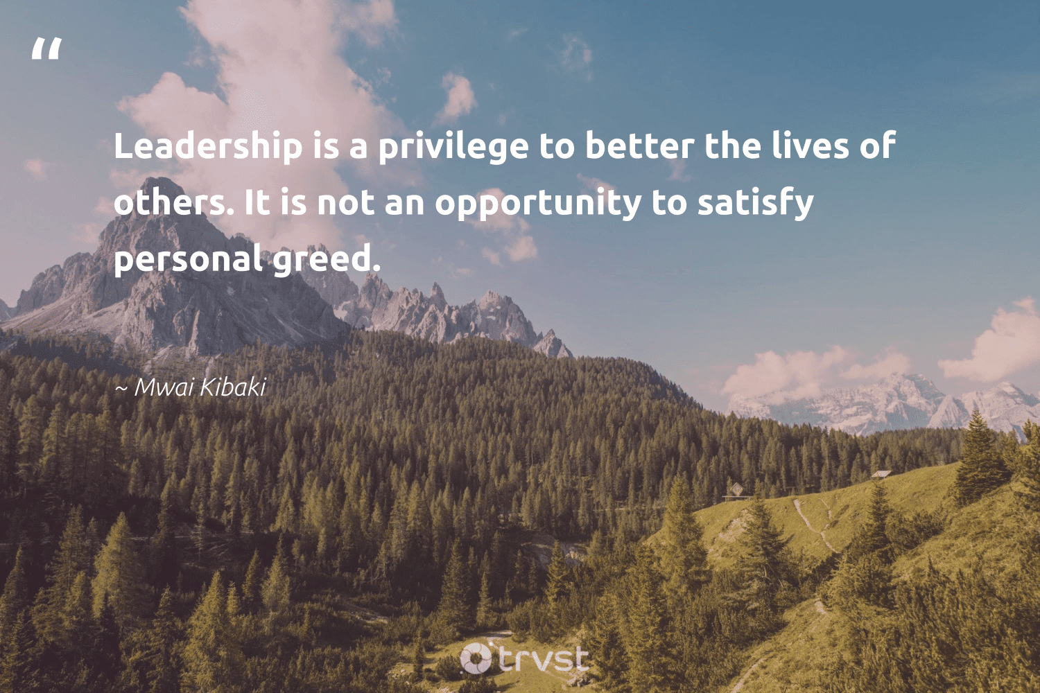 """""""Leadership is a privilege to better the lives of others. It is not an opportunity to satisfy personal greed.""""  - Mwai Kibaki #trvst #quotes #leadership #leadershipskills #begreat #softskills #collectiveaction #leadershipdevelopment #nevergiveup #futureofwork #socialimpact #leadershipqualities"""