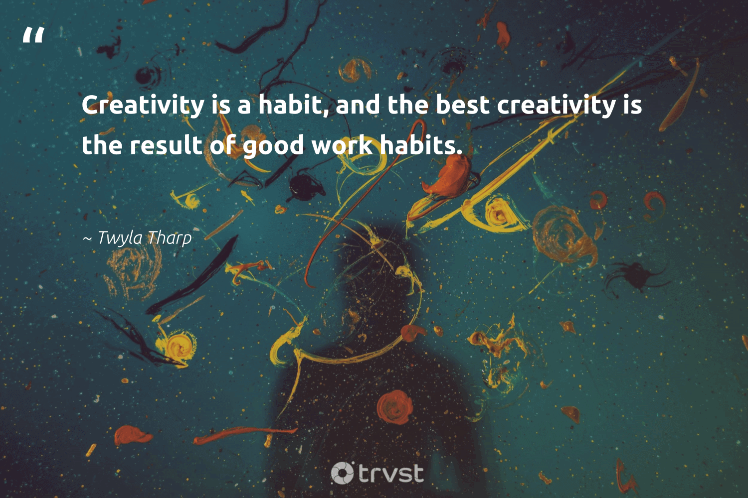 """""""Creativity is a habit, and the best creativity is the result of good work habits.""""  - Twyla Tharp #trvst #quotes #creativity #creative #nevergiveup #begreat #planetearthfirst #sketchbook #futureofwork #softskills #dogood #design"""