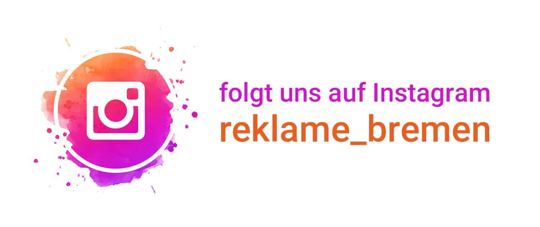 Folgt uns auf Instagram Reklame Bremen