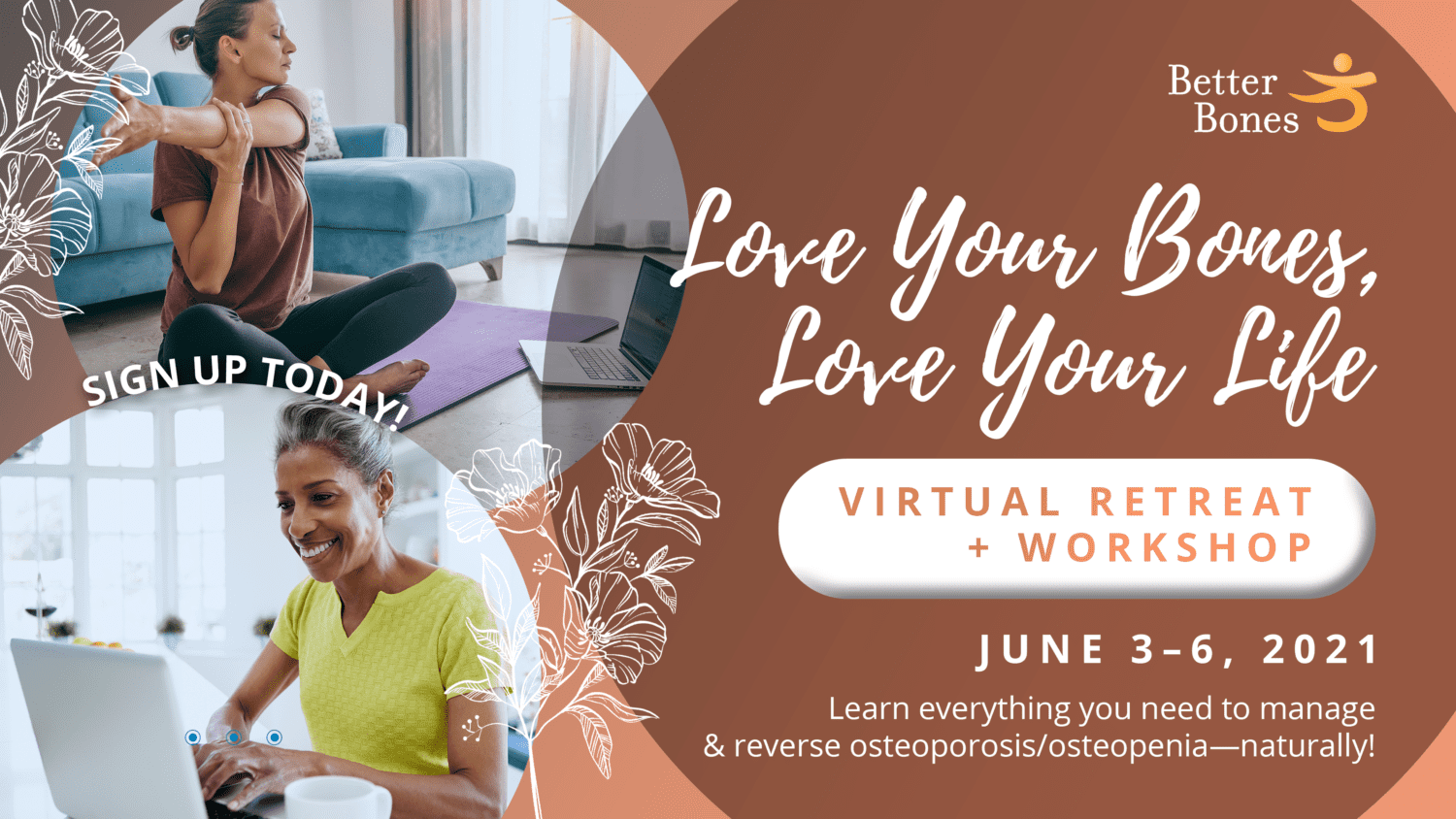 Love Your Bones Love Your Life Virtual Retreat