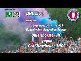 UHC Live – UHC vs. GTHGC – 07.12.2019 15:00 h