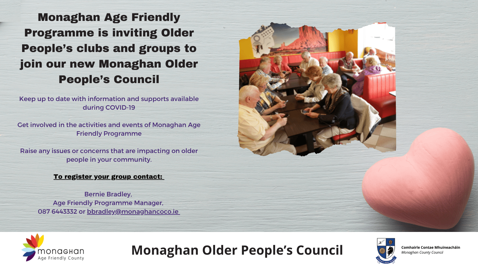 Monaghan Age Friendly Programme is inviting Older People's clubs and groups to join our new Monaghan Older People's Council