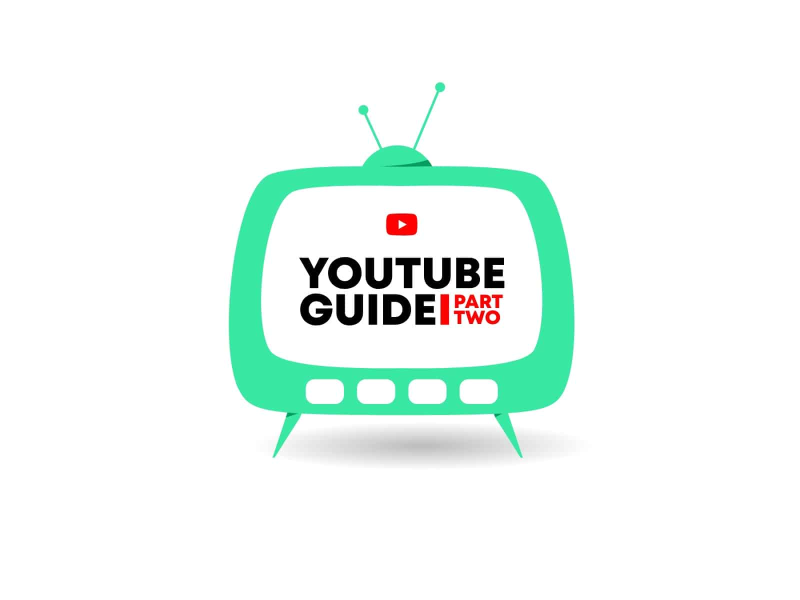 YouTube Guide Part Two - Kanuka digital
