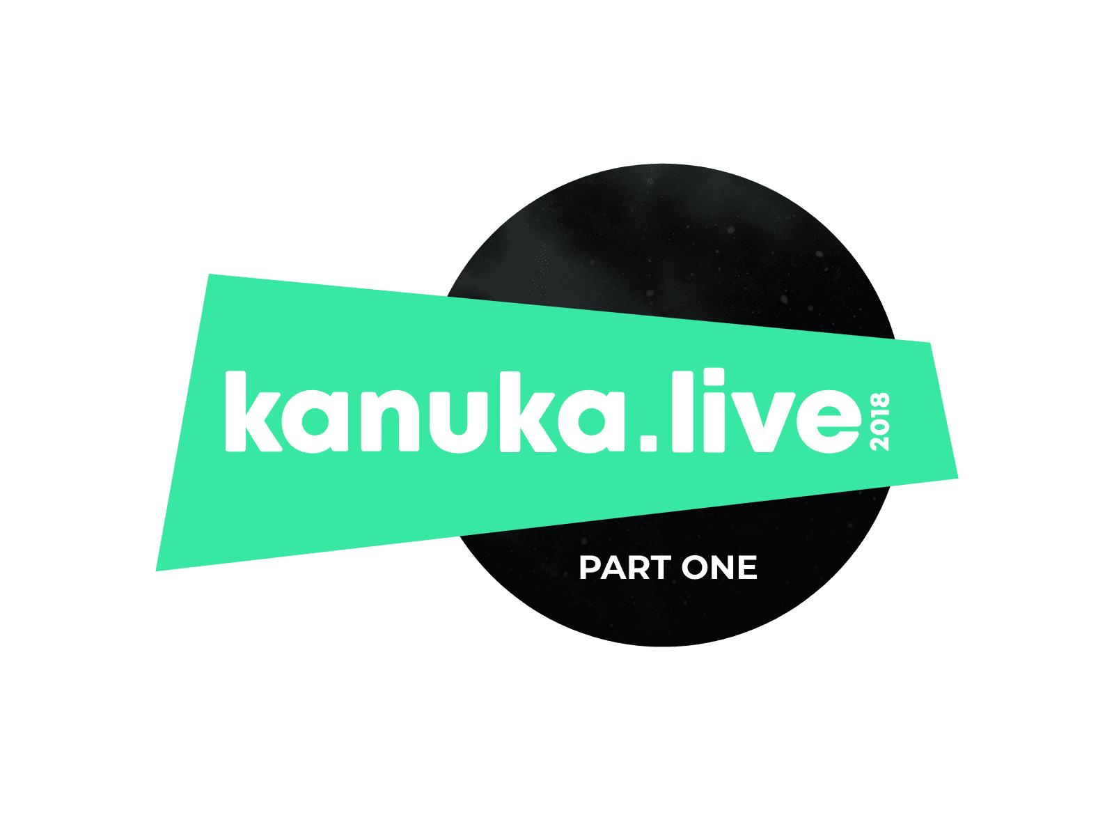 Kanuka Live 2018 Part One | Kanuka Digital