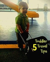travel with baby, toddler travel tips