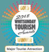 2018 Whitsunday Tourism Awards - Gold Winner - Major Tourist Attraction