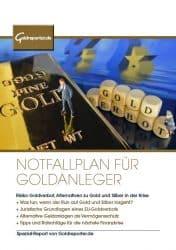 Gold, Notfallplan für Goldanleger