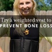 Weighted vest to prevent bone loss