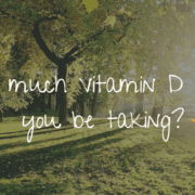 how much vitamin d should you be taking?