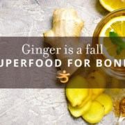 Ginger superfood for bones