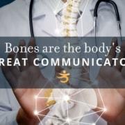 Communicator and bones