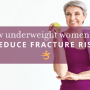 Reduce fracture risk