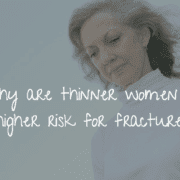 thin women and bone fracture