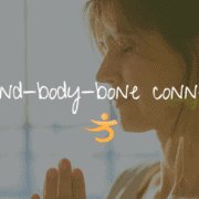 Mind Body Bone Connection