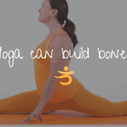 Yoga can build bones