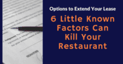 Options to Extend Lease ( 6 Little Known Killers for Restaurants)