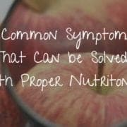 common symptoms to be treated with nutriton