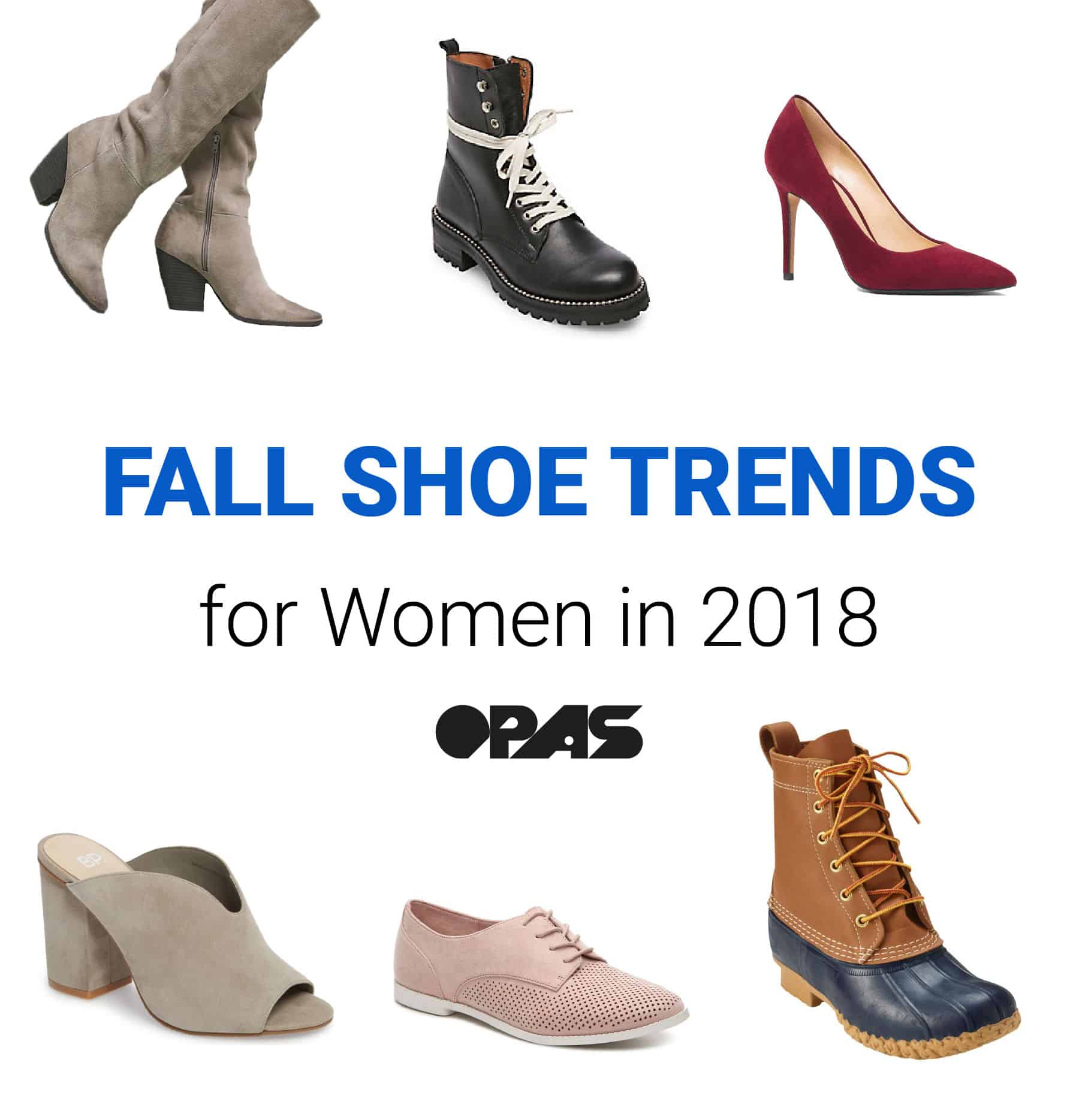 OPAS Blog | Fall Shoe Trends