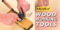 10 Best Woodworking Tools #5 (value)