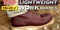 10 Best Lightweight Work Boots - Top Value