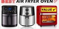 Best Value Air Fryer Toaster Ovens