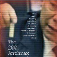 Image of book cover: The 2001 Anthrax Deception: The Case for a Domestic Conspiracy