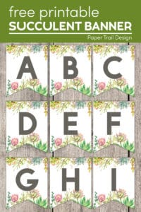 Succulent banner letters with text overlay free printable succulent banner