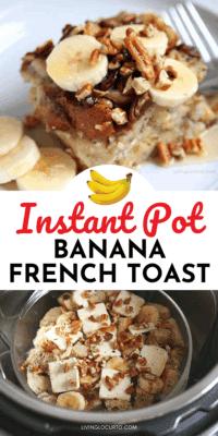 Banana French Toast Casserole - Easy Instant Pot Recipe