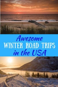 Two winter sunset scenes with the caption: Awesome Winter Road Trips in the USA