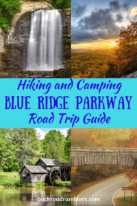 A collage of photos from a Blue Ridge Parkway road trip. Caption reads: Hiking and Camping - Blue Ridge Parkway Road Trip Guide