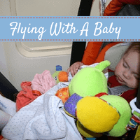 Flying With A Baby, travel with baby, baby travel