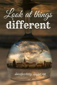 Look at things differently - inspirational life quote