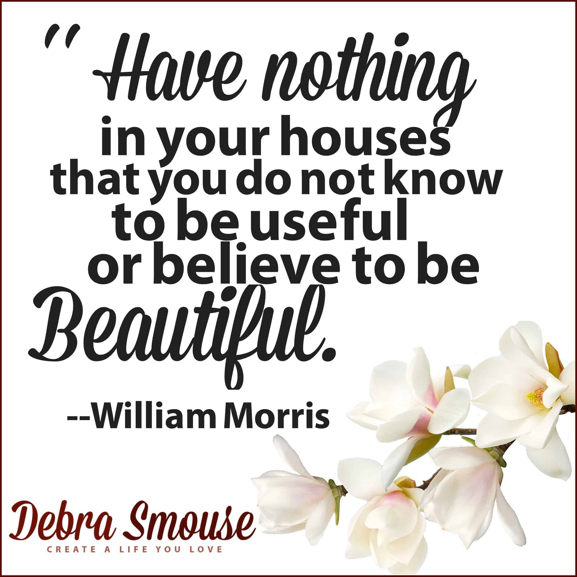 Inspiring Decluttering and Organization Quotes gathered by Debra Smouse