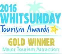 2016 Whitsunday Tourism Awards - Gold Winner - Major Tourist Attraction