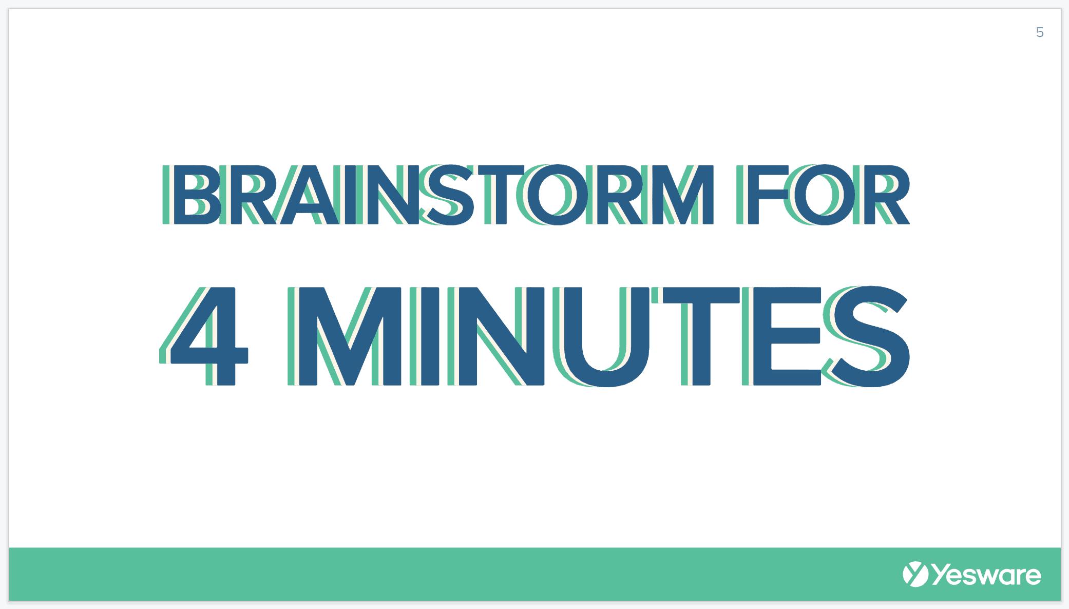Sales Meeting Ideas: Brainstorm slide