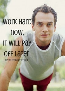work hard now - work out motivation