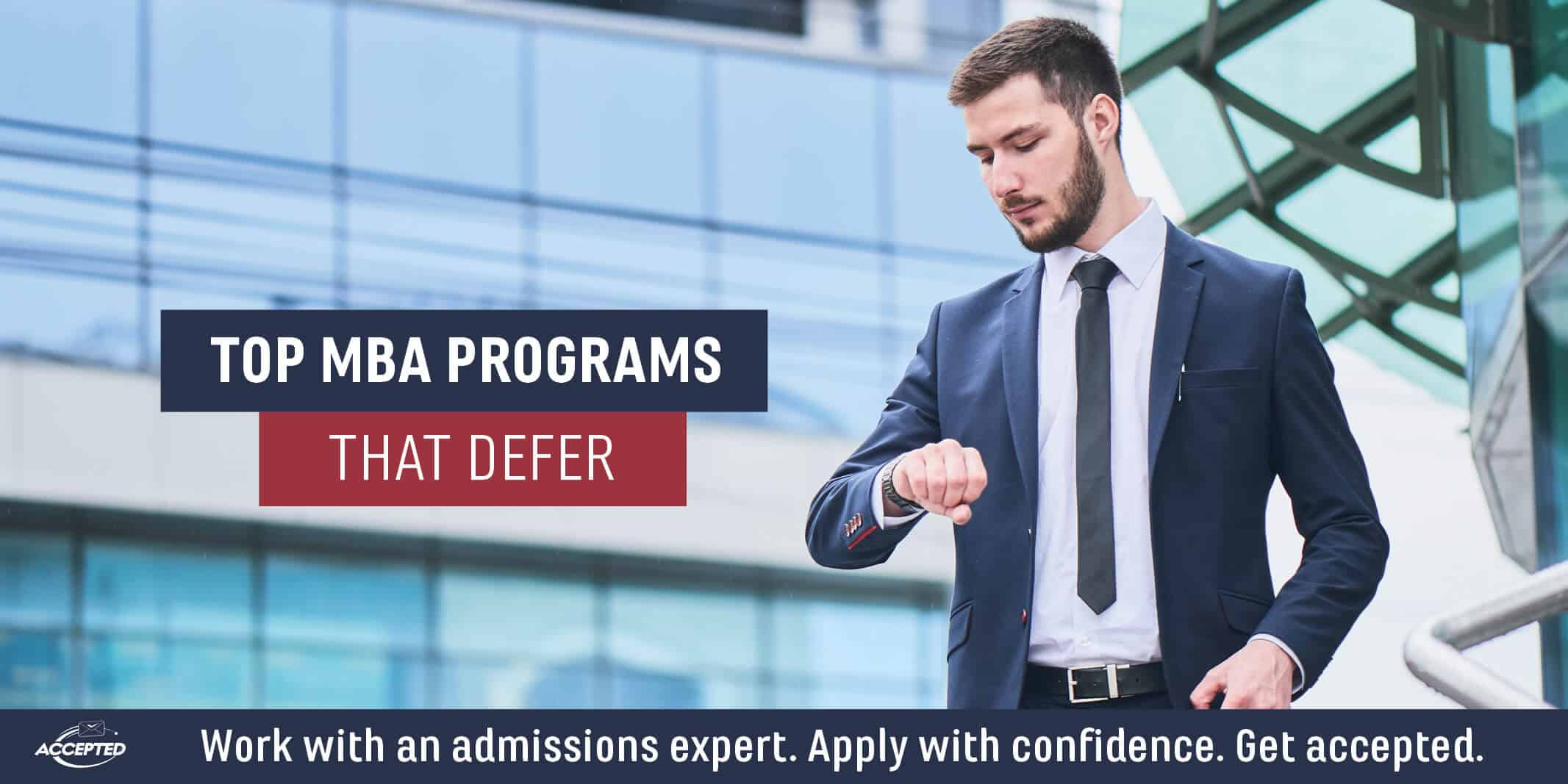 Top MBA Programs that Defer