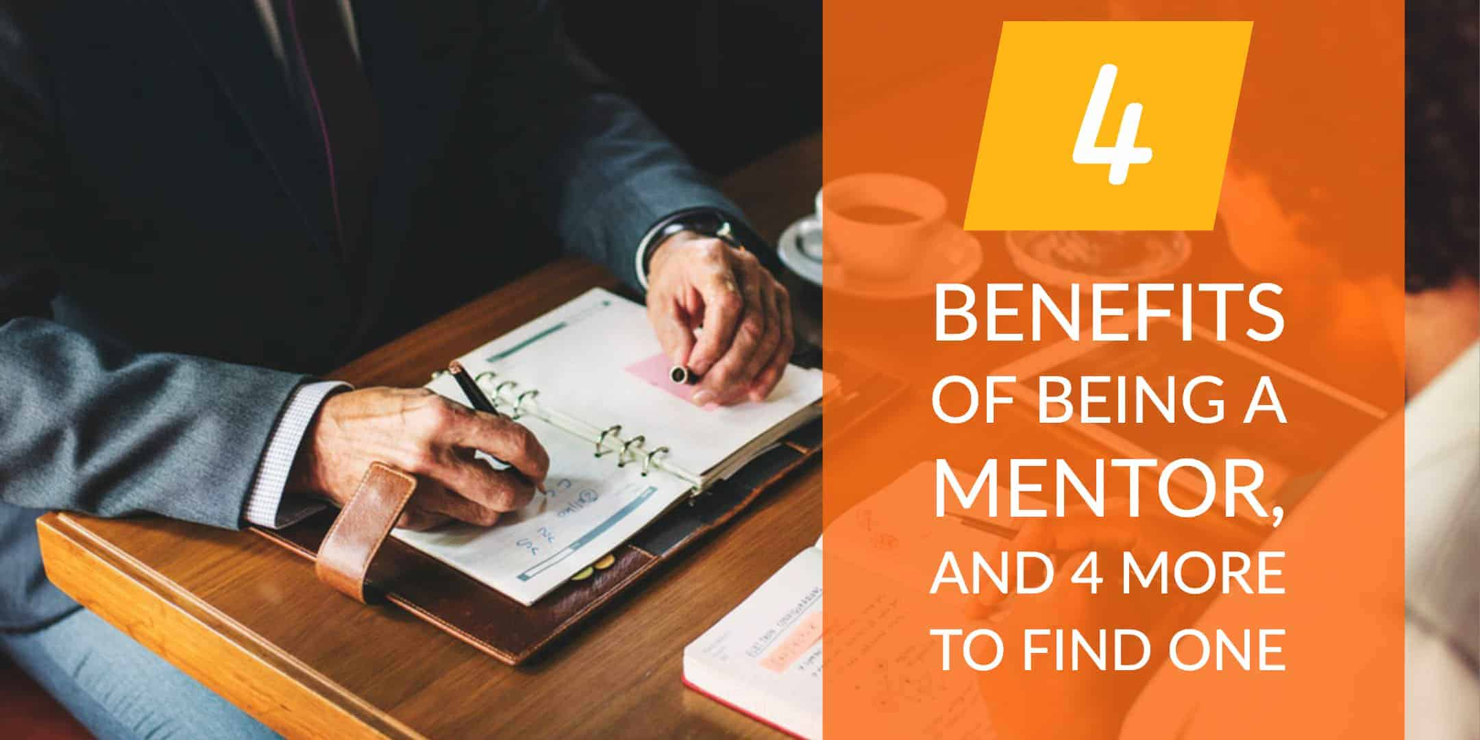 4 Benefits of Being a Mentor, and 4 More to Find One StrasGlobal