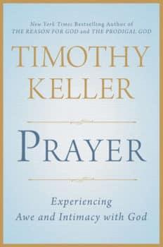 Keller on Prayer