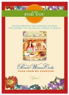 The Pioneer Woman New Cookbook
