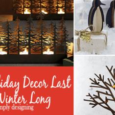 Make Holiday Decor Last All Winter Long
