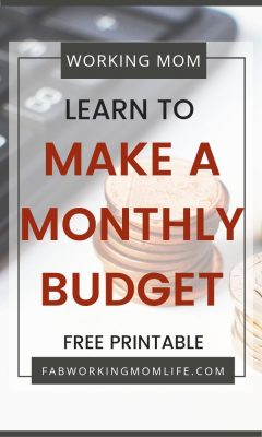 learn to make a monthly budget - get the free printable