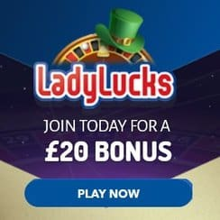 LadyLucks Casino £20 no deposit required - 100% mobile games!